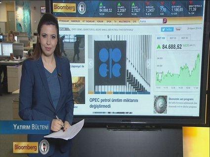 OPEC'in ardından piyasalar