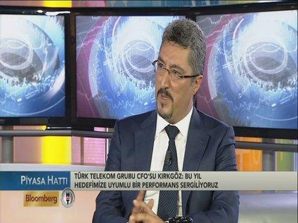 Türk Telekom CFO Kırkgöz iletişim sektörünü değerlendirdi