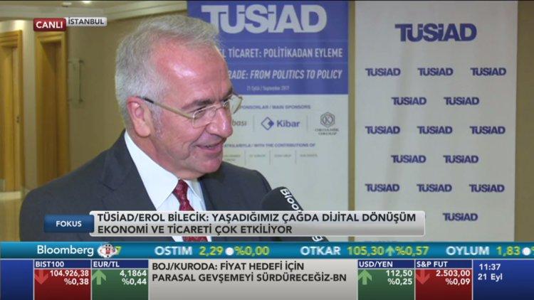 TÜSİAD Başkanı Erol Bilecik Bloomberg HT'de