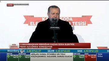 Cumhurbaşkanı Erdoğan Kazan Soda Tesisi'nin açılışında konuştu