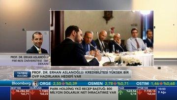 Prof. Dr. Aslanoğlu: Kredibilitesi yüksek bir OVP hazırlama hedefi var