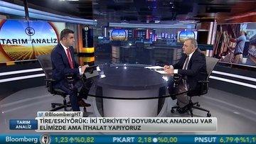 """""""İthalatı çözüm olarak gördüğümüz sürece Türkiye'de tarım kötüye gidecek"""""""