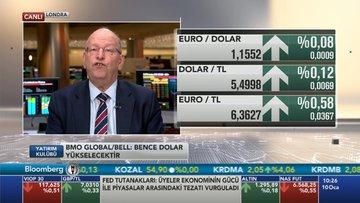 BMO Global/ Bell: Doların daha çok yükseleceğini düşünüyorum