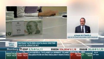 Ayhan Zeytinoğlu uzatılan tatillerin ithalat ve ihracat üzerindeki negatif etkilerini yorumladı
