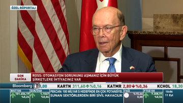 ABD Ticaret Bakanı Wilbur Ross Bloomberg HT'de
