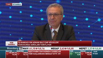 Adnan Bali'den CHP'nin İş Bankası hisselerine ilişkin değerlendirme