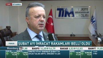 TİM Başkanı Gülle Şubat ihracatını değerlendirdi