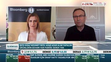 Reis Gıda/ Mehmet Reis: Son 15 günde yaşanan panik alımlar azalmaya başladı