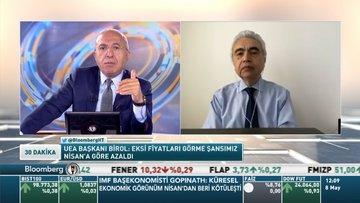 UEA/ Birol: Petrolde daha fazla kesintiyi mümkün görmüyorum