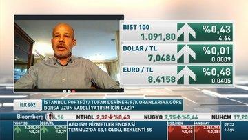 İstanbul Portföy/ Tufan Deriner: Devam eden döviz talebinin kırılması gerekiyor