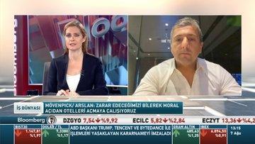 Mövenpick/ Arslan: Kur artışı bizim için avantaj gibi görünse de maliyetlerimiz artıyor