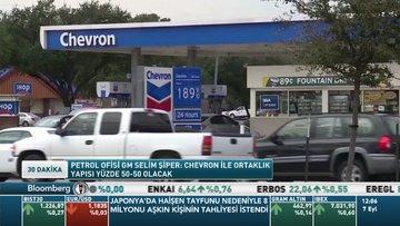 Petrol Ofisi GM/Selim Şiper: Chevron ile ortaklık yapısı yüzde 50-50 olacak