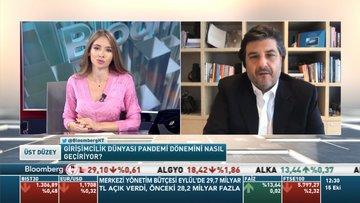 Endeavor Türkiye/ Kurttepeli: 10-15 sene için planlanan dijital çalışmalar hızlandı