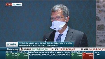 TÜSİAD/Kaslowski: Türkiye'nin risk priminin düşürülmesi olumlu etkiler yaratacaktır
