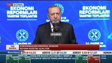 Cumhurbaşkanı Erdoğan ekonomi reform paketini açıkladı