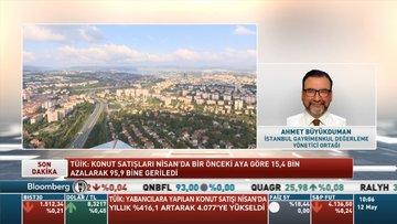 İstanbul Gayrimenkul/ Büyükduman: Nisan ayı satışları 5 yıllık ortalamanın altında kaldı