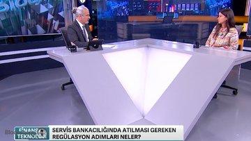'Servis bankacılığı regülasyonları rekabeti tetikleyici olmalı'