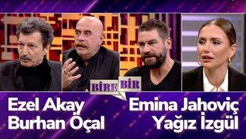 Fatih Altaylı ile Bire Bir - Ezel Akay & Burhan Öçal & Emina Jahoviç & Yağız İzgül  | 13.10.2021