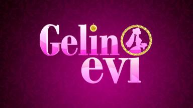 Gelin Evi