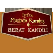 Prof. Dr. Mustafa Karataş ile Berat Kandili