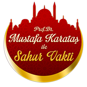 Prof. Dr. Mustafa Karataş İle Sahur Vakti