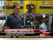 Habertürk Nautilus'ta! 2