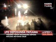 LPG deposunda yangın!