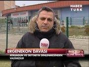 Ergenekon Davası'nda son durum