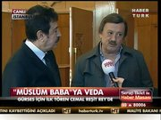 """""""Müslüm Baba""""ya veda!"""