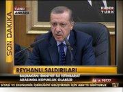 Başbakan'dan Reyhanlı açıklaması!