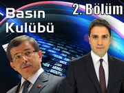 Basın Kulübü - 12 Haziran 2013 - Ahmet Davutoğlu - 2/2