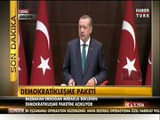 Demokratikleşme Paketi açıklanıyor
