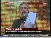 Öcalan'ın mektubu okundu
