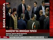 Danıştay'da Erdoğan tepkisi