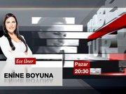 Enine Boyuna / 31 Ağustos Pazar