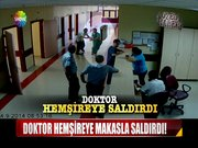 Doktor hemşireye makasla saldırıdı!