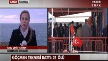 Göçmen teknesi battı! 21.ölü!