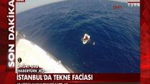 İstanbul'da tekne faciası!