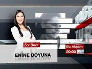 Enine Boyuna - 21 Aralık Pazar