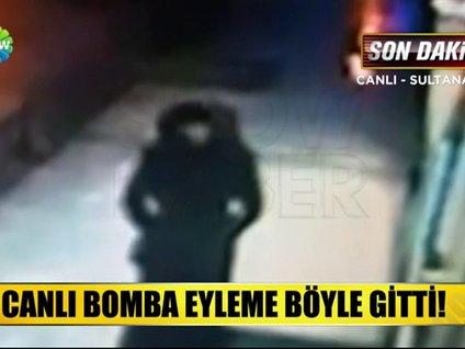 CANLI BOMBA EYLEME BÖYLE GİTTİ!
