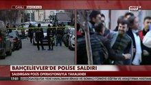 Saldırgan polis operasyonuyla yakalandı!