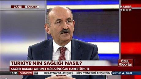 Sağlık Bakanı Habertürk'te