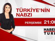 Türkiye'nin Nabzı-Perşembe 21:00