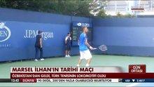 Marsel İlhan'ın tarihi maçı!