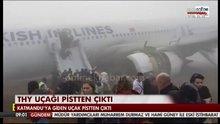 THY uçağı pistten çıktı!