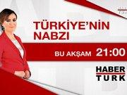 Türkiye'nin Nabzı - 19 Mart Perşembe 21.00