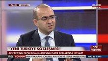 Başbakan Başdanışmanı Taha Özhan, Habertürk'e konuştu