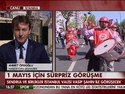 1 Mayıs için Taksim görüşmesi