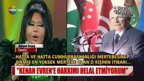Bülent Ersoy: Hakkımı helal etmiyorum!