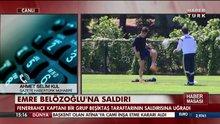Emre Belözoğlu'na saldırı